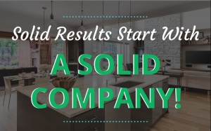 Read more about the article Solid Results Start With A Solid Company!