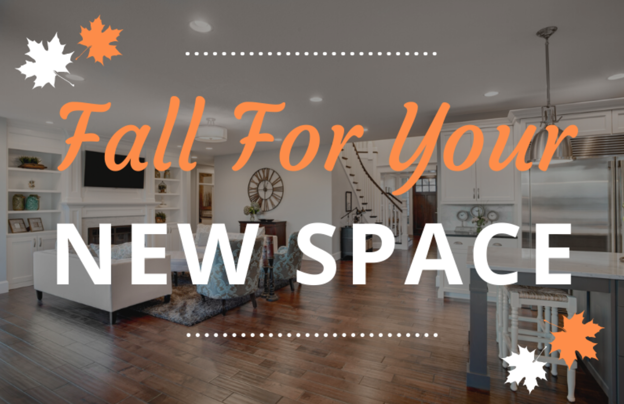 Read more about the article Fall For Your New Space! 🍁